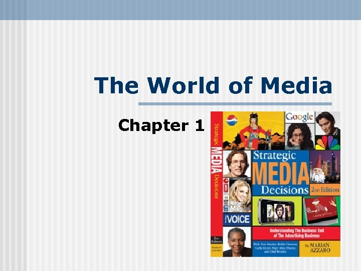 The World of Media Chapter 1