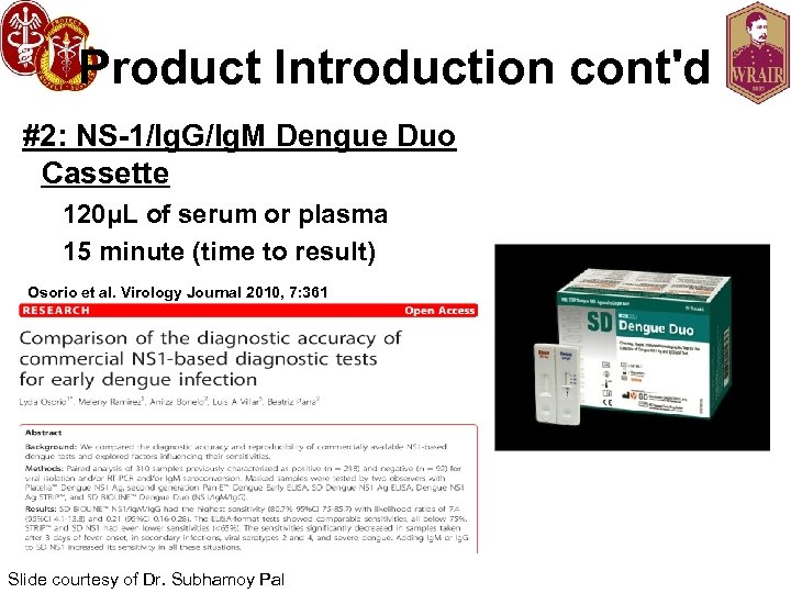 Product Introduction cont'd #2: NS-1/Ig. G/Ig. M Dengue Duo Cassette 120μL of serum or