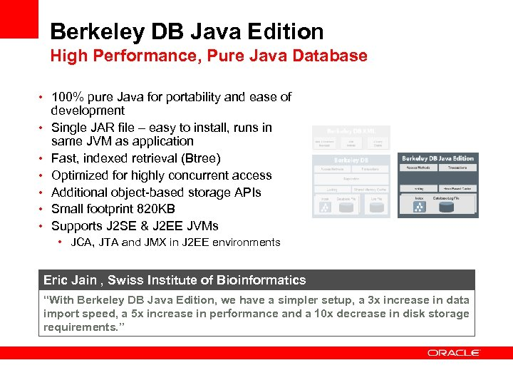 Insert Picture Here Embedded Database Overview Dan Outcalt