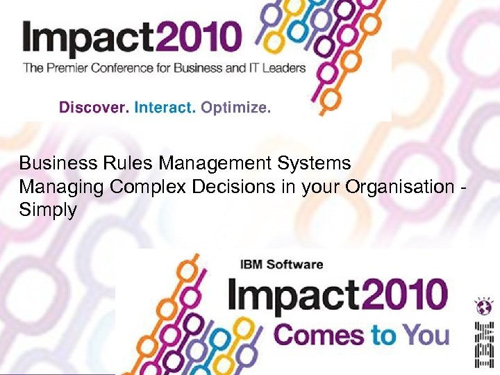 Business Rules Management Systems Managing Complex Decisions in your Organisation Simply