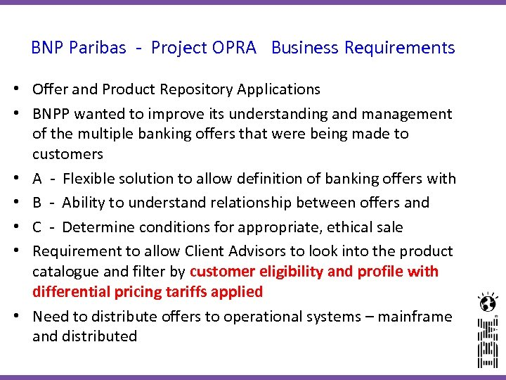 BNP Paribas - Project OPRA Business Requirements • Offer and Product Repository Applications •