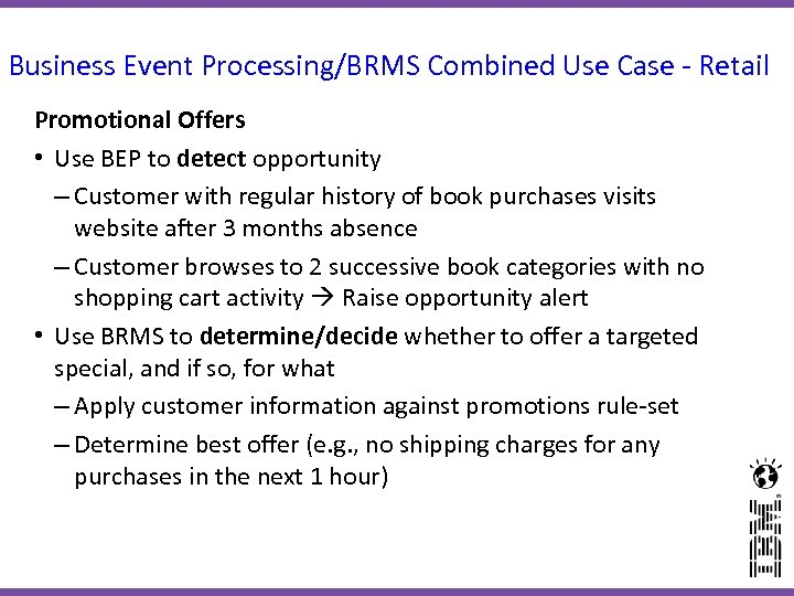 Business Event Processing/BRMS Combined Use Case - Retail Promotional Offers • Use BEP to