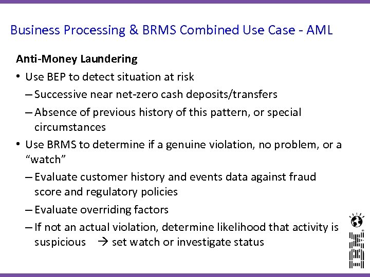 Business Processing & BRMS Combined Use Case - AML Anti-Money Laundering • Use BEP