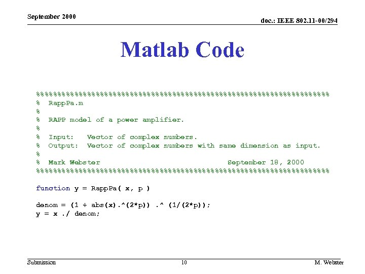 September 2000 doc. : IEEE 802. 11 -00/294 Matlab Code %%%%%%%%%%%%%%%%%%%%%%%%%%%%%%%%%%% % Rapp. Pa.
