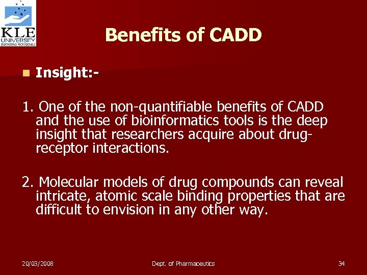 Benefits of CADD n Insight: - 1. One of the non-quantifiable benefits of CADD