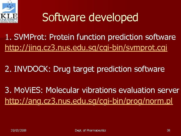 Software developed 1. SVMProt: Protein function prediction software http: //jing. cz 3. nus. edu.