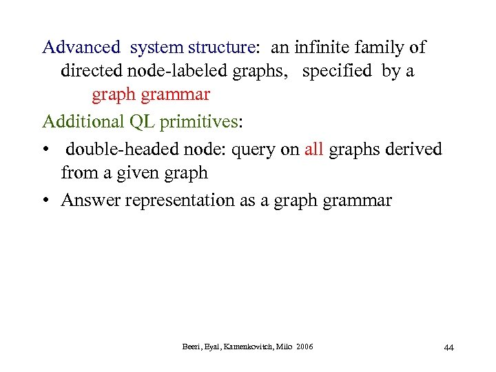 Advanced system structure: an infinite family of directed node-labeled graphs, specified by a graph