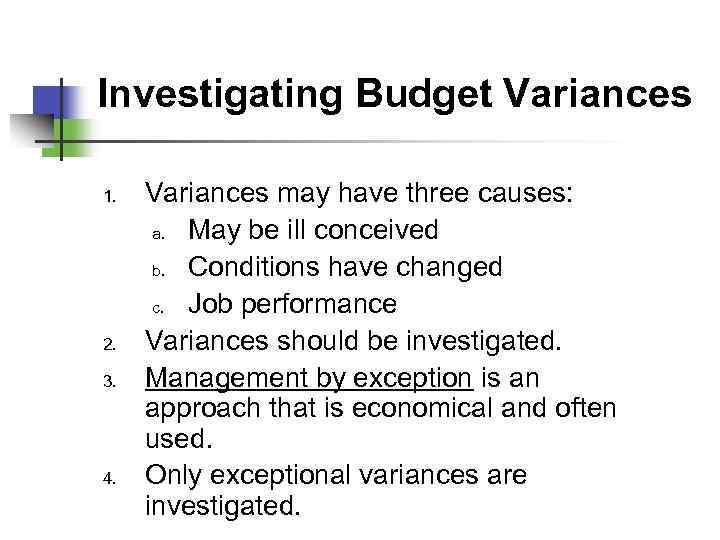 Budgetary Planning and Control Objectives 1 2