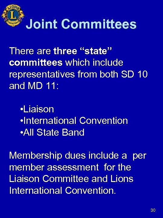 """Joint Committees There are three """"state"""" committees which include representatives from both SD 10"""