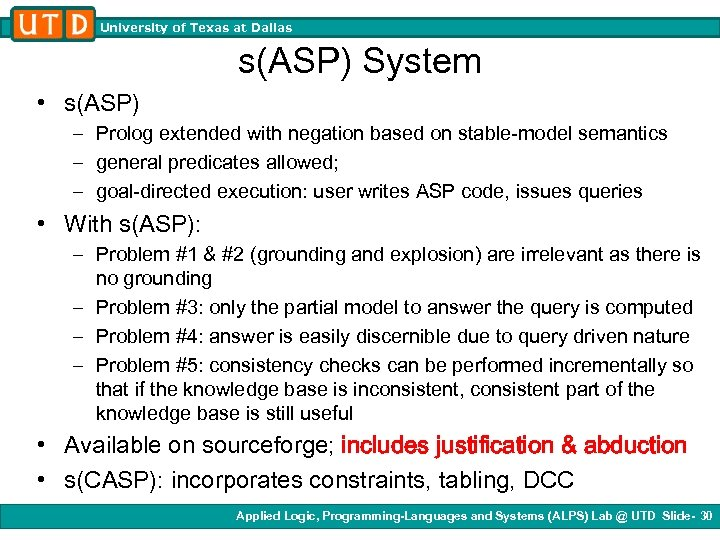 University of Texas at Dallas s(ASP) System • s(ASP) – Prolog extended with negation