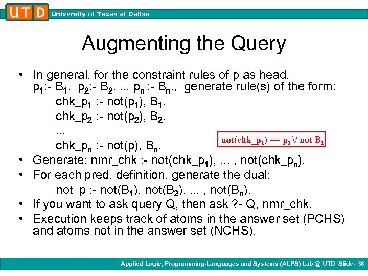 University of Texas at Dallas Augmenting the Query • In general, for the constraint
