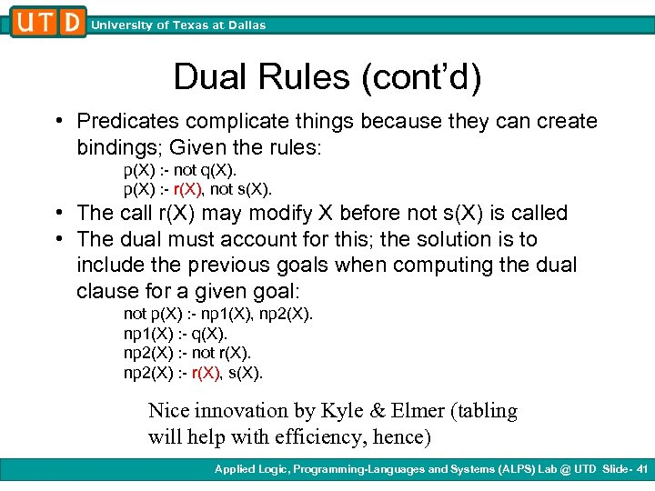 University of Texas at Dallas Dual Rules (cont'd) • Predicates complicate things because they
