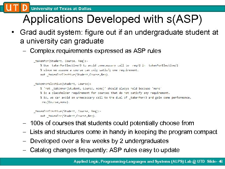 University of Texas at Dallas Applications Developed with s(ASP) • Grad audit system: figure