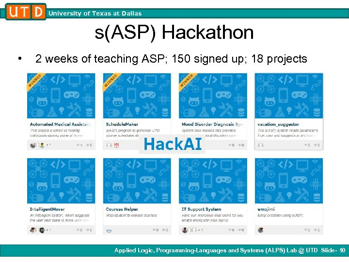 University of Texas at Dallas s(ASP) Hackathon • 2 weeks of teaching ASP; 150