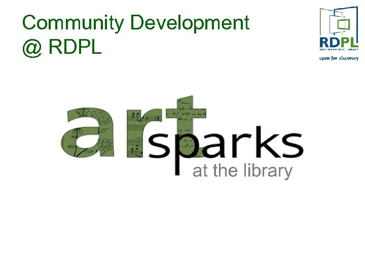 Community Development @ RDPL