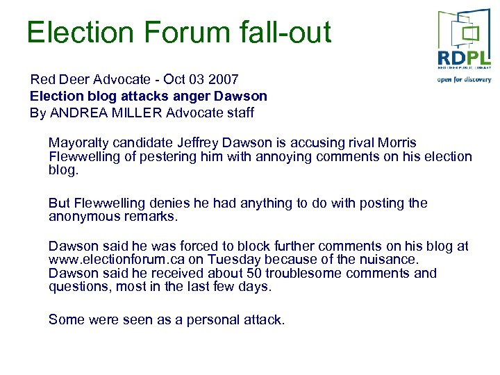 Election Forum fall-out Red Deer Advocate - Oct 03 2007 Election blog attacks anger