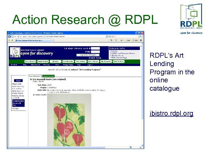 Action Research @ RDPL's Art Lending Program in the online catalogue ibistro. rdpl. org