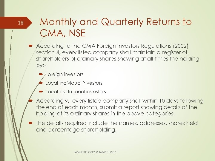 18 Monthly and Quarterly Returns to CMA, NSE According to the CMA Foreign Investors