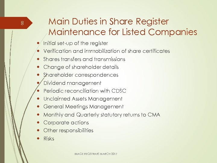 8 Main Duties in Share Register Maintenance for Listed Companies Initial set-up of the