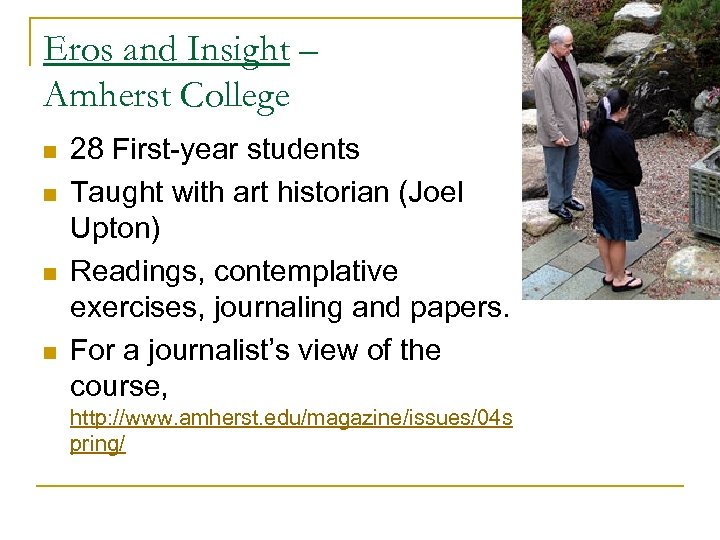 Eros and Insight – Amherst College n n 28 First-year students Taught with art