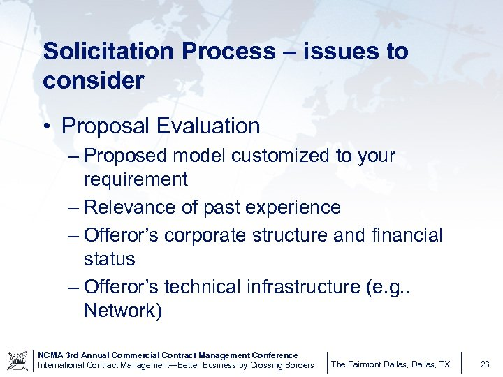 Solicitation Process – issues to consider • Proposal Evaluation – Proposed model customized to