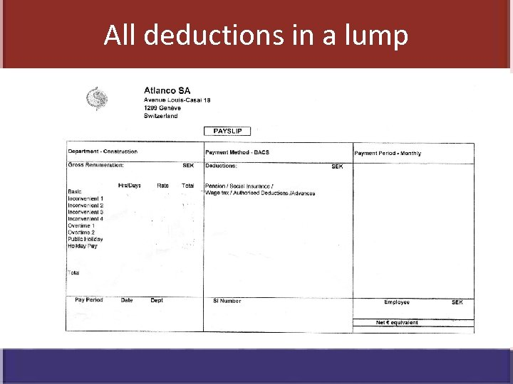 All deductions in a lump