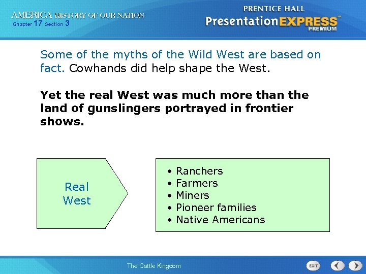 Chapter 17 Section 3 Some of the myths of the Wild West are based