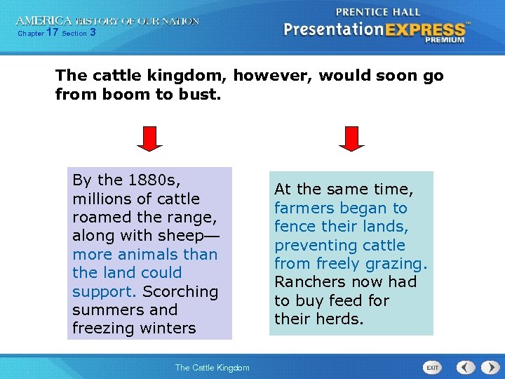 Chapter 17 Section 3 The cattle kingdom, however, would soon go from boom to