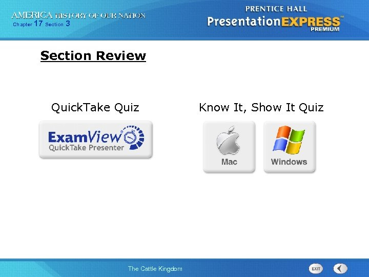 Chapter 17 Section 3 Section Review Quick. Take Quiz The Cattle Kingdom Know It,