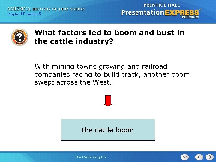 Chapter 17 Section 3 What factors led to boom and bust in the cattle