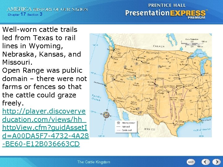 Chapter 17 Section 3 Well-worn cattle trails led from Texas to rail lines in
