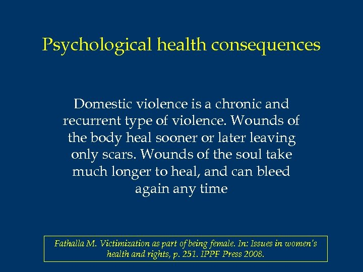 consequences of violence against women Strongly condemning all acts of violence against women and girls and  seek and receive information on violence against women, its causes and consequences from.