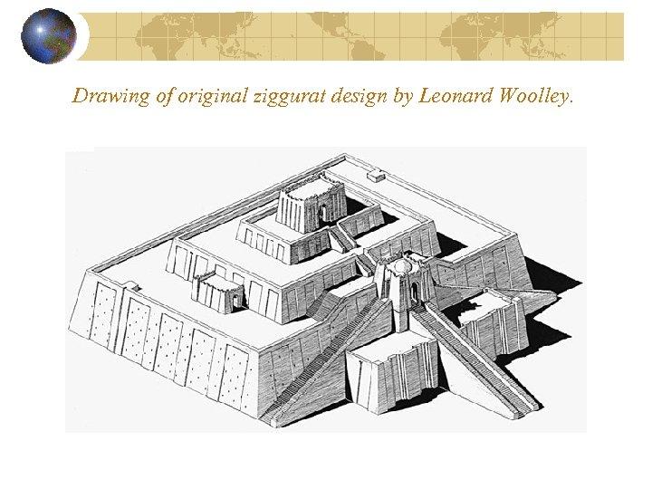 Drawing of original ziggurat design by Leonard Woolley.