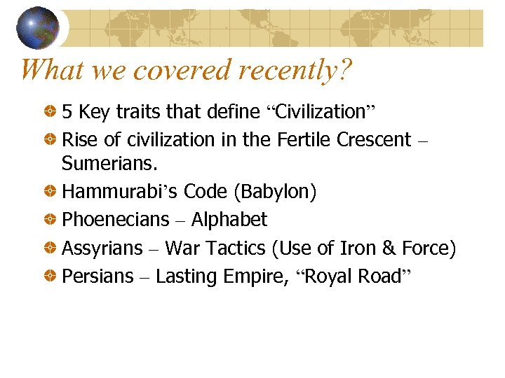 """What we covered recently? 5 Key traits that define """"Civilization"""" Rise of civilization in"""