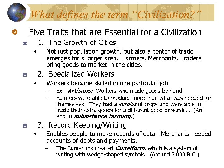 "What defines the term ""Civilization? "" Five Traits that are Essential for a Civilization"