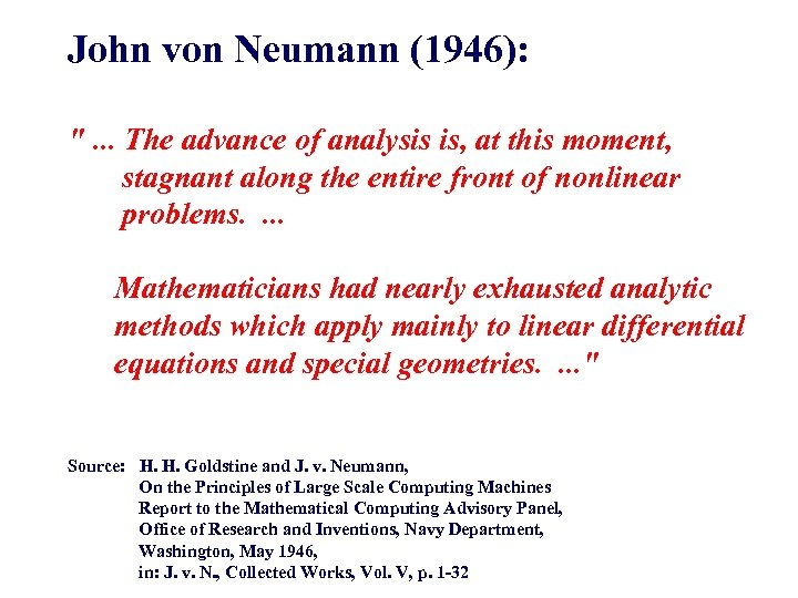 John von Neumann (1946):