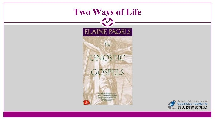 Two Ways of Life 49