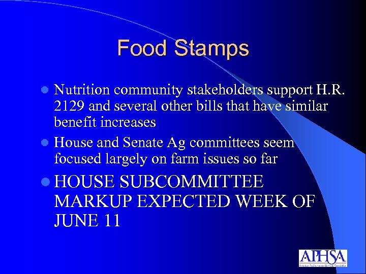 Food Stamps Nutrition community stakeholders support H. R. 2129 and several other bills that