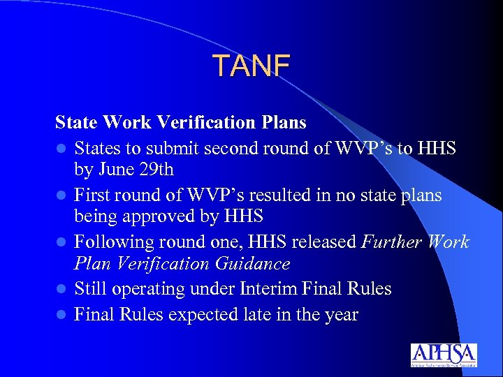 TANF State Work Verification Plans l States to submit second round of WVP's to