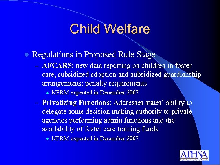 Child Welfare l Regulations in Proposed Rule Stage – AFCARS: new data reporting on