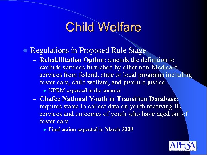 Child Welfare l Regulations in Proposed Rule Stage – Rehabilitation Option: amends the definition