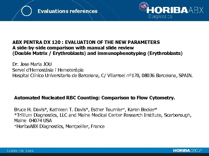 Evaluations references ABX PENTRA DX 120 : EVALUATION OF THE NEW PARAMETERS A side-by-side