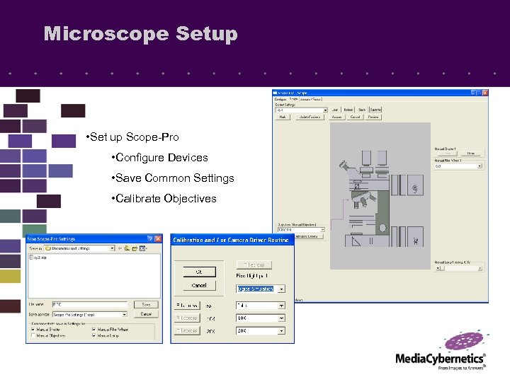 Microscope Setup • Set up Scope-Pro • Configure Devices • Save Common Settings •