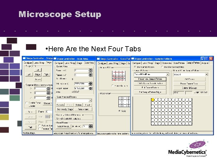 Microscope Setup • Here Are the Next Four Tabs