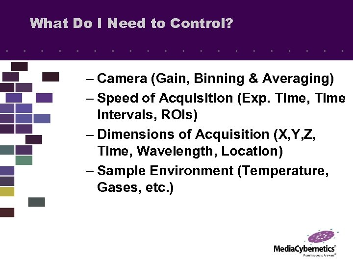 What Do I Need to Control? – Camera (Gain, Binning & Averaging) – Speed