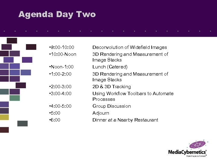 Agenda Day Two • 9: 00 -10: 00 • 10: 00 -Noon • Noon-1: