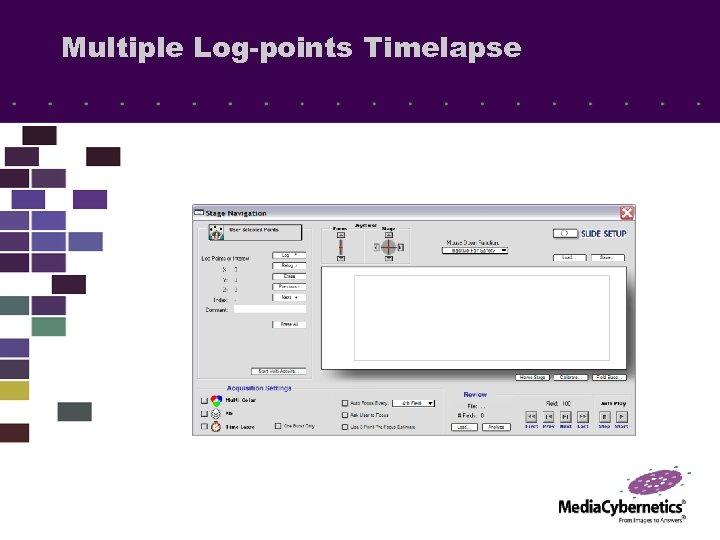 Multiple Log-points Timelapse