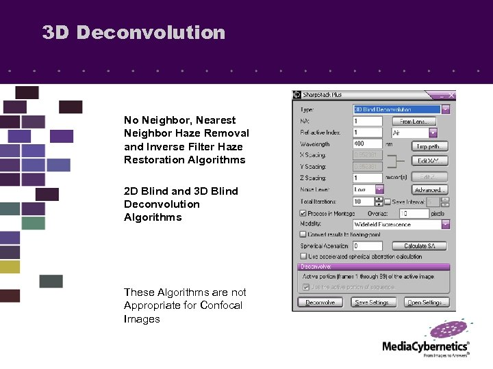 3 D Deconvolution No Neighbor, Nearest Neighbor Haze Removal and Inverse Filter Haze Restoration