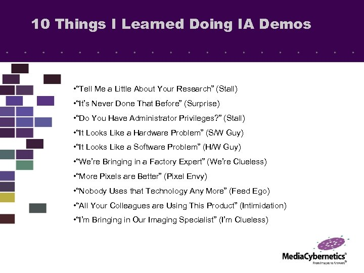 "10 Things I Learned Doing IA Demos • ""Tell Me a Little About Your"