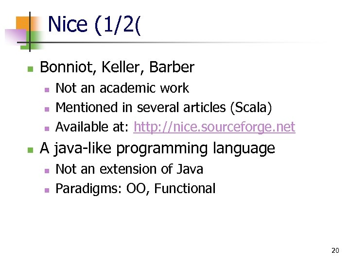 Nice (1/2( n Bonniot, Keller, Barber n n Not an academic work Mentioned in